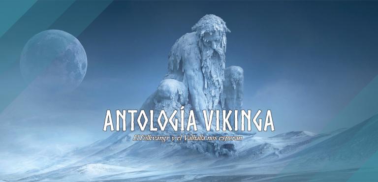 """Fotomontaje. A la izquierda hay una luna llena algo difusa. En el centro, una montaña tallada con la forma de un señor de barbas heladas y agachado. Suelo cubierto de nieve. Sobre la imagen se lee """"Antología vikinga. El Fólkvangr y el Valhalla nos esperan""""."""