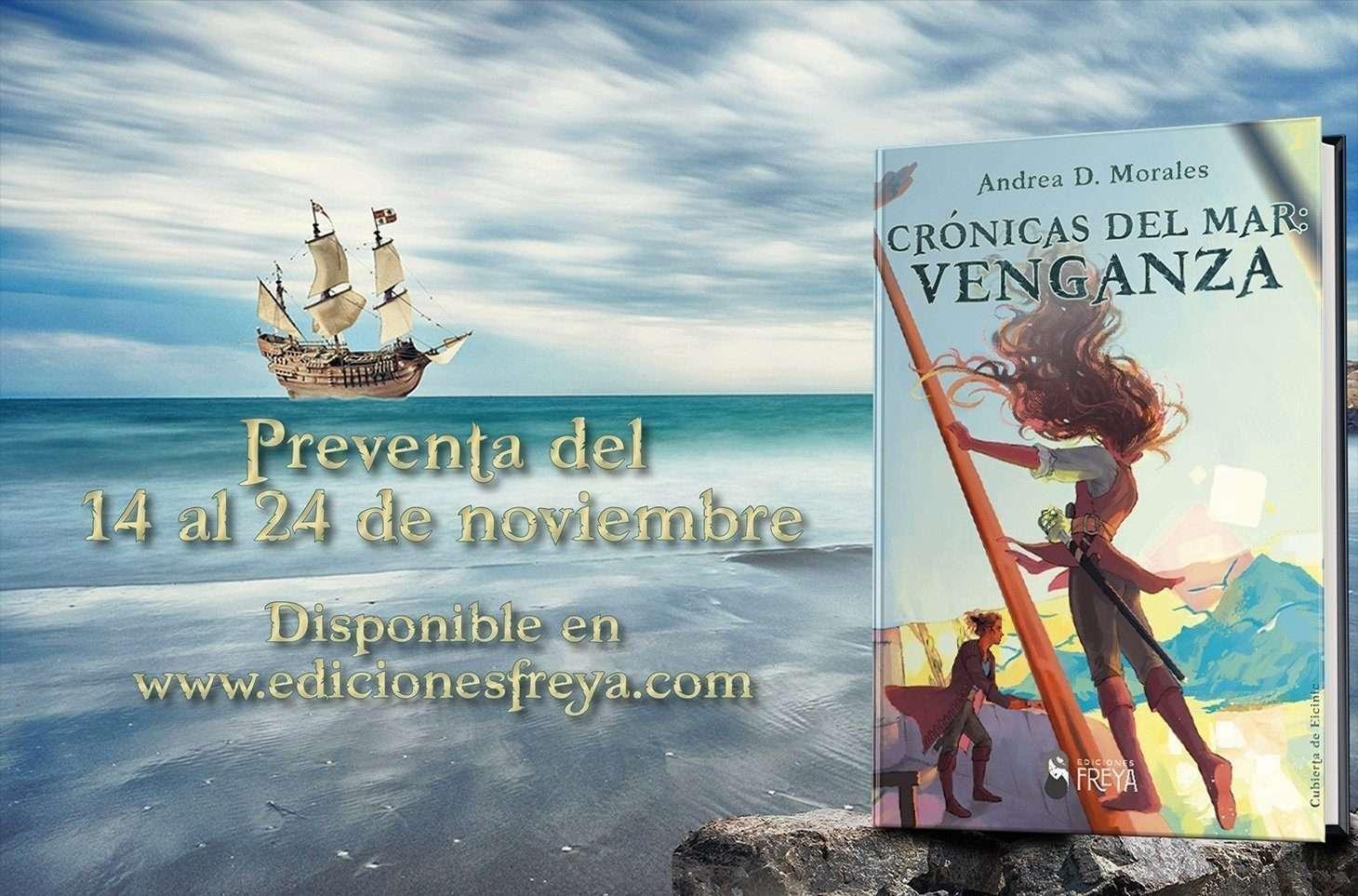 """Montaje de preventa. Sobre imagen del mar se ve el libro colocado encima de una roca y un barco pirata al fondo. Se lee """"preventa del 14 al 24 de noviembre. Disponible en www.edicionesfreya.com"""""""